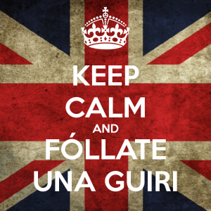 keep-calm-and-follate-una-guiri