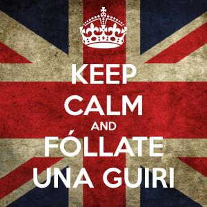 keep-calm-and-follate-una-guiri